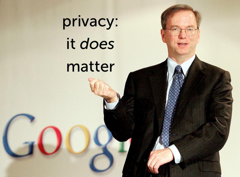 Eric Schmidt privacy